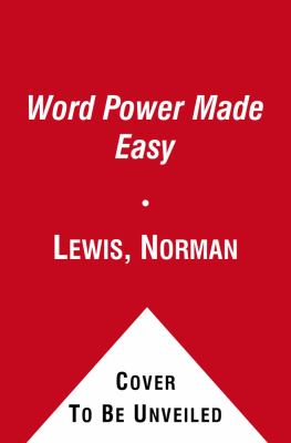 Word Power Made Easy: The Complete Handbook for Building a Superior Vocabulary 9780671741907