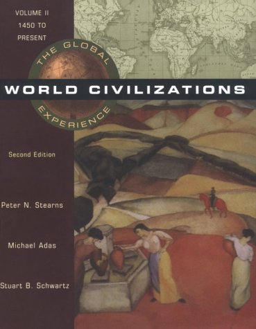 World Civilizations: The Global Experience - 2nd Edition