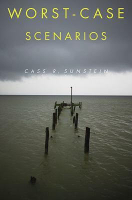 Worst-Case Scenarios 9780674032514
