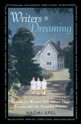 Writers Dreaming: 25 Writers Talk about Their Dreams and the Creative Process 9780679741411