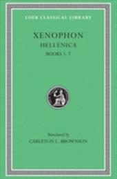 Hellenica, Volume II: Books 5-7