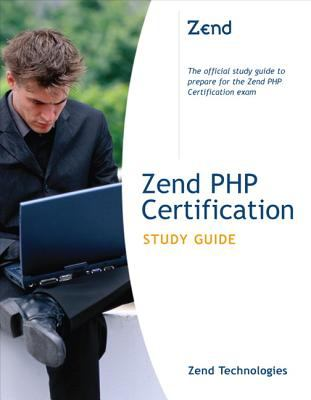 Zend PHP Certification Study Guide 9780672327094