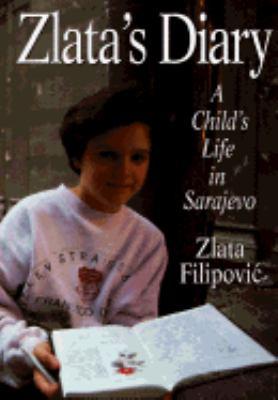 Zlata's Diary: 2a Child's Life in Sarajevo 9780670857241