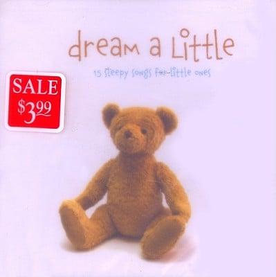 Dream a Little: 15 Sleepy Songs for Little Ones