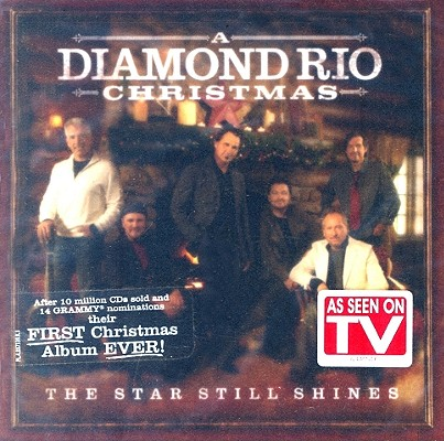 The Star Still Shines: A Diamond Rio Christmas 0080688733926
