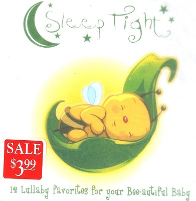 Sleep Tight: 12 Lullaby Favorites for Your Bee-Autiful Baby