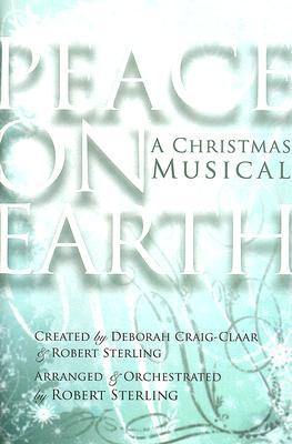 Peace on Earth: A Christmas Musical; SATB
