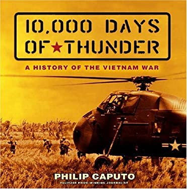 10,000 Days of Thunder: A History of the Vietnam War 9780689862311