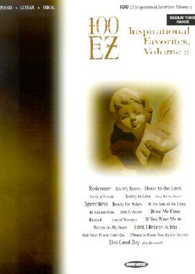 100 EZ Inspirational Favorites, Volume 2