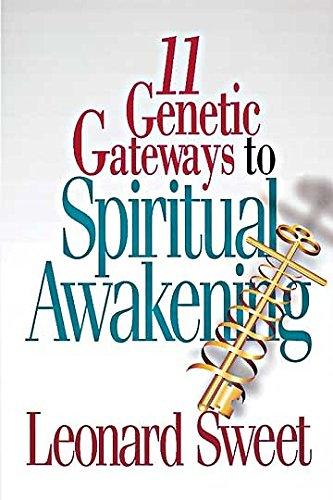 11 Genetic Gateways to Spiritual Awakening 9780687051731