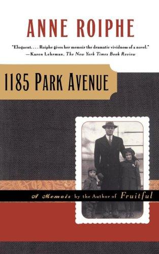 1185 Park Avenue: A Memoir 9780684857329