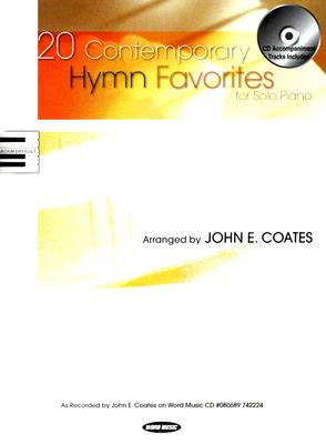 20 Contemporary Hymn Favorites: For Solo Piano [With CD]