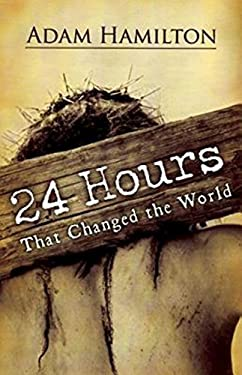 24 Hours That Changed the World 9780687465552