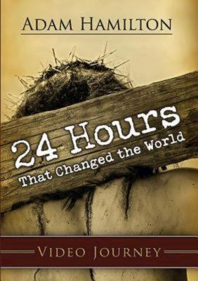 24 Hours That Changed the World: Video Journey [With Leader Guide] 9780687659708