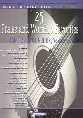 25 Praise and Worship Favorites