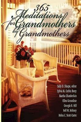 365 Meditations for Grandmothers by Grandmothers 9780687333530