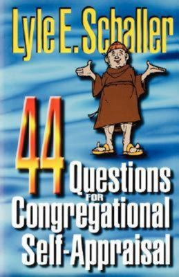 44 Questions for Congregational Self-Appraisal 9780687088409