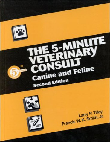 5-Minute Veterinary Consult: Canine and Feline 9780683304619