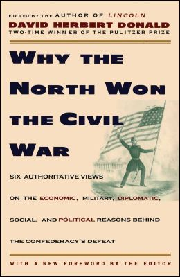 Why the North Won the Civil War 9780684825069