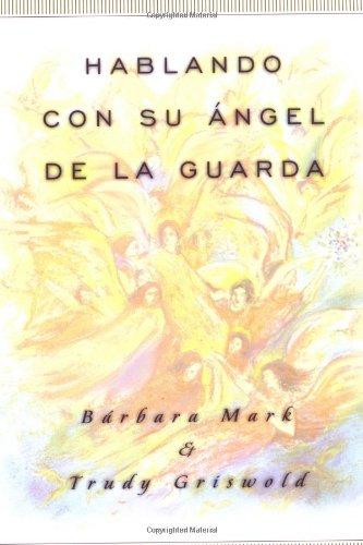 Hablando Con Su Angel (Angelspeak) 9780684834245