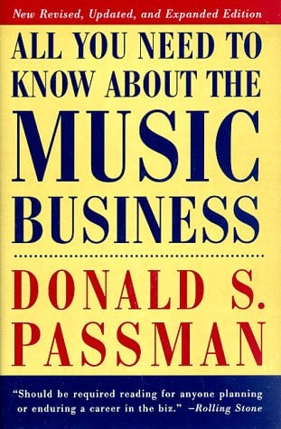 All You Need to Know about the Music Business 9780684836003