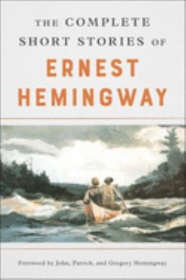 The Complete Short Stories of Ernest Hemingway 9780684843322