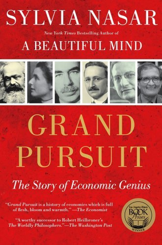 Grand Pursuit: The Story of Economic Genius 9780684872995