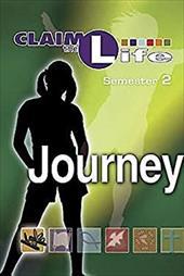 Journey, Semester 2