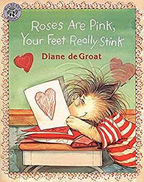 Roses Are Pink, Your Feet Really Stink 9780688152208