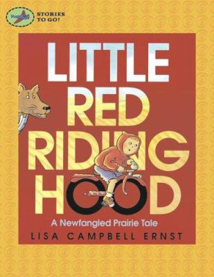 Little Red Riding Hood: A Newfangled Prairie Tale 9780689878312