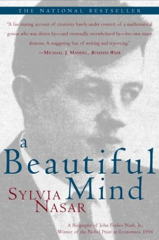 A Beautiful Mind: A Biography of John Forbes Nash, JR., Winner of the Nobel Prize in Economics, 1994 9780684853703
