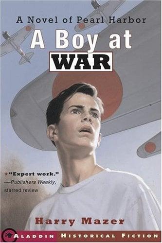 A Boy at War: A Novel of Pearl Harbor 9780689841606