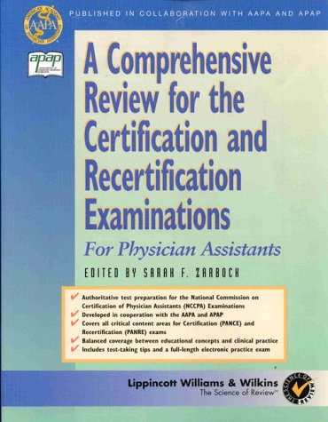 A   Comprehensive Review for the Certification and Recertification Examinations for Physicians Assistants: Published in Collaboration with Aapa and Ap 9780683303674
