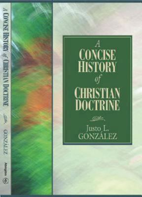 A Concise History of Christian Doctrine 9780687344147