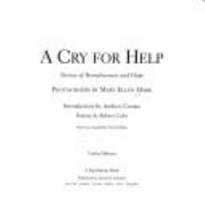A Cry for Help: Stories of Homelessness 9780684825939