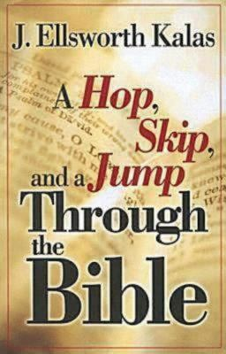 A Hop, Skip, and a Jump Through the Bible 9780687644469