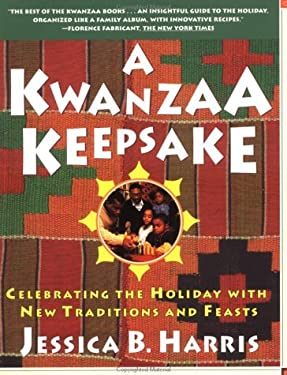 A Kwanzaa Keepsake: Celebrating the Holiday with New Traditions and Feasts 9780684853253