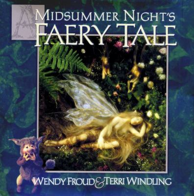 A Midsummer Night's Faery Tale 9780684855592