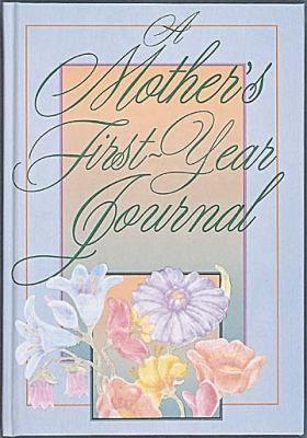 A Mother's First Year Journal - Di 9780687003150