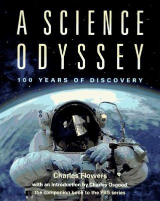 A Science Odyssey: 100 Years of Discovery