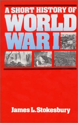 A Short History of World War I 9780688001292