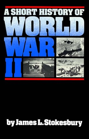 A Short History of World War II 9780688085872