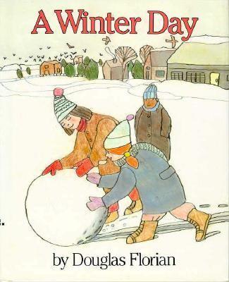 A winter day Douglas Florian