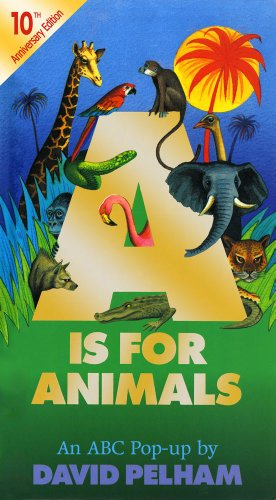 A is for Animals: 10th Anniversay Edition