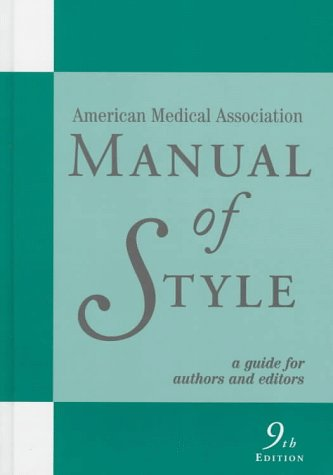 AMA Manual of Style: Official Style Manual of the American Medical Association 9780683402063
