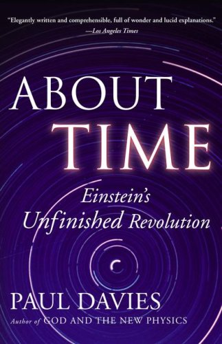 About Time: Einstein's Unfinished Revolution 9780684818221