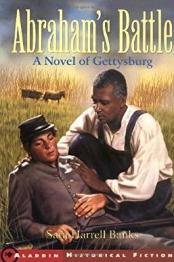 Abraham's Battle : A Novel of Gettysburg