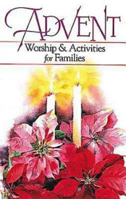 Advent Worship and Activities for Families 9780687087266