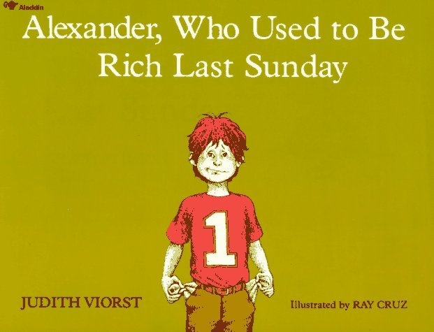 Alexander, Who Used to Be Rich Last Sunday 9780689711992
