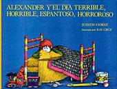 Alexander and the Terrible Horrible No Good Very Bad Day - Spanish: Alexander and the Terrible Horrible No Good Very Bad Day 2532104